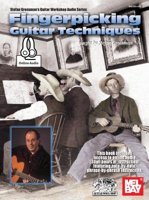 Fingerpicking Guitar Techniques - Grossman, Stefan