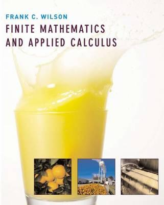 Finite Mathematics and Applied Calculus - Wilson, Frank C
