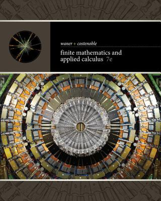 Finite Mathematics and Applied Calculus - Waner, Stefan
