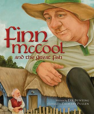 Finn McCool and the Great Fish - Bunting, Eve