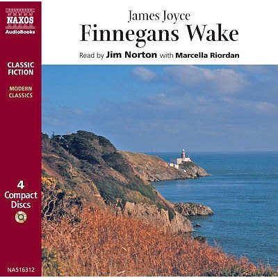 Finnegans Wake - Joyce, James, and Norton, Jim (Read by), and Riordan, Marcella (Read by)