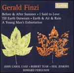 Finzi: Before & After Summer; I said to Love; Till Earth Outwears; Earth & Air & Rain