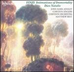 Finzi: Intimations of Immortality; Dies Natalis