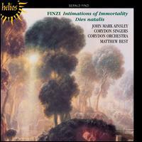 Finzi: Intimations of Immortality; Dies Natalis - John Mark Ainsley (tenor); Corydon Singers (choir, chorus); Corydon Orchestra; Matthew Best (conductor)
