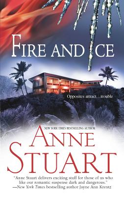 Fire and Ice - Stuart, Anne