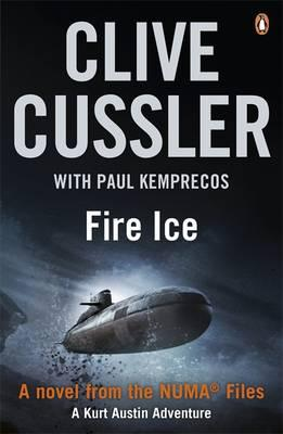 Fire Ice - Cussler, Clive, and Kemprecos, Paul