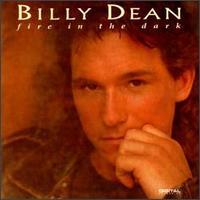 Fire in the Dark - Billy Dean