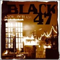 Fire of Freedom - Black 47