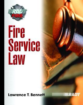 Fire Service Law - Bennett, Lawrence T