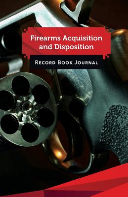 "Firearms Acquisition and Disposition Record Book Journal: 50 Pages, 5.5"" X 8.5"" Smith & Wesson 357 Mag Everyday Carry - Publisher, Gun Records Journal"