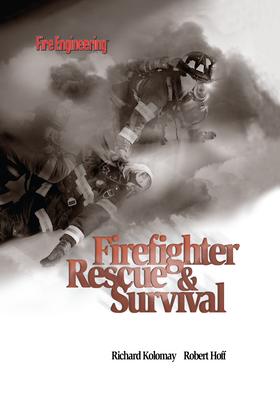 Firefighter Rescue & Survival - Kolomay, Richard