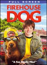 Firehouse Dog [P&S] - Todd Holland