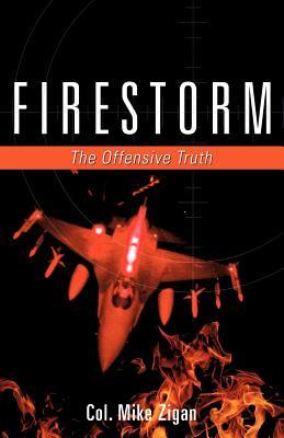 Firestorm - Zigan, Col Mike