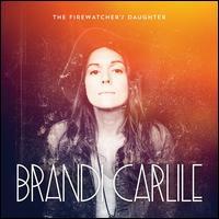 Firewatcher's Daughter [LP] - Brandi Carlile