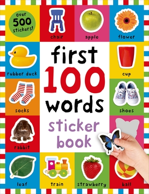 First 100 Words Sticker Book: Over 500 Stickers - Priddy, Roger