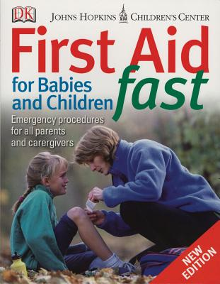 First Aid for Babies & Children Fast - DK Publishing, and DK