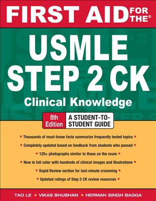 First Aid for the USMLE Step 2 CK - Le, Tao, and Bhushan, Vikas