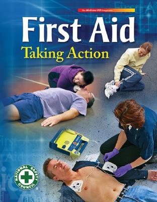 First Aid Taking Action - National Safety Council