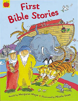 First Bible Stories - Mayo, Margaret