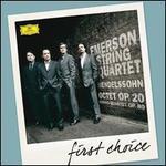 First Choice: Mendelssohn: Octet; String Quartet