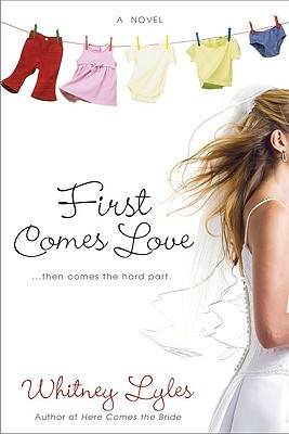 First Comes Love - Lyles, Whitney