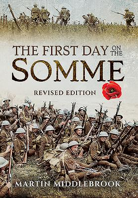 First Day on the Somme - Middlebrook, Martin