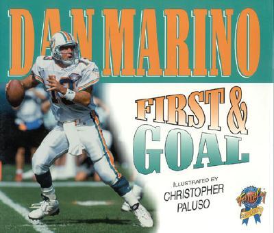 First & Goal - Marino, Dan, and Brown, Greg