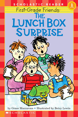 First-Grade Friends: The Lunch Box Surprise (Scholastic Reader, Level 1): The Lunch Box Surprise - Maccarone, Grace