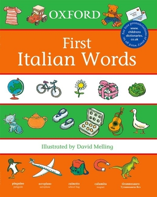 First Italian Words - Melling, David (Illustrator)