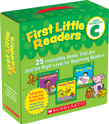 First Little Readers: Guided Reading, Level C: 25 Irresistible Books That Are Just the Right Level for Beginning Readers - Charlesworth, Liza