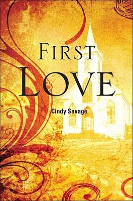 First Love - Savage, Cindy