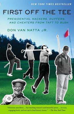 First Off the Tee - Van Natta, Don, Jr.