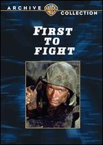 First to Fight - Christian Nyby