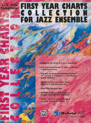 First Year Charts Collection for Jazz Ensemble: 2nd E-Flat Alto Saxophone - Alfred Publishing (Editor)