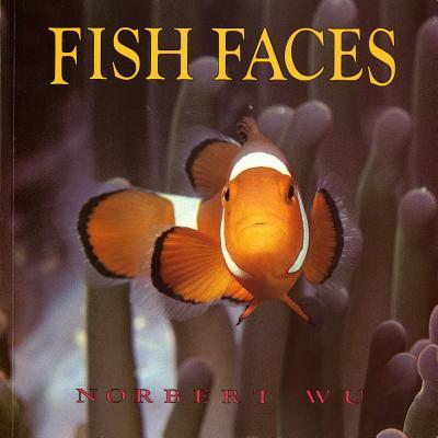 Fish Faces - Wu, Norbert