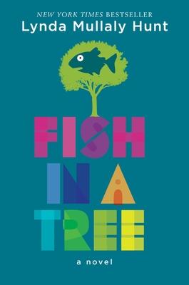 Fish in a Tree - Hunt, Lynda Mullaly