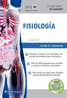 Fisiologia: Serie Revision de Temas - Costanzo, Linda S, PhD
