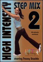 Fit by Tracey: High Intensity Step Mix 2