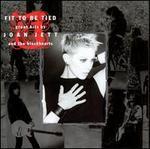Fit to Be Tied: Great Hits by Joan Jett and the Blackhearts