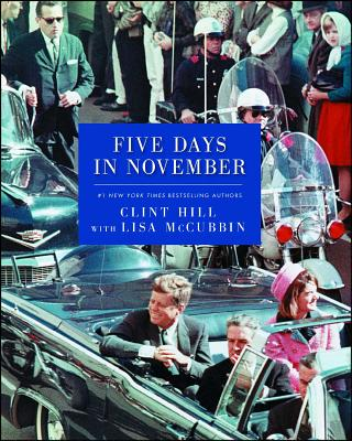 Five Days in November - Hill, Clint