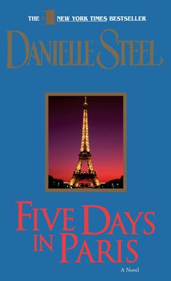 Five Days in Paris - Steel, Danielle