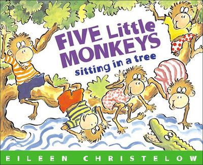 Five Little Monkeys Sitting in a Tree - Christelow, Eileen