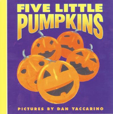 Five Little Pumpkins - Yaccarino, Dan