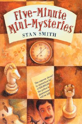 Five-Minute Mini-Mysteries - Smith, Stan