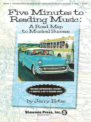 Five Minutes to Reading Music: A Road Map to Musical Success - Estes, Jerry