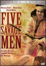 Five Savage Men - Ron Joy