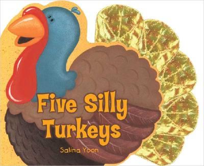 Five Silly Turkeys -