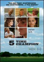 Five Time Champion - Berndt Mader