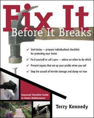 Fix It Before It Breaks - Kennedy, Terry