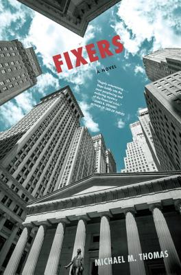 Fixers - Thomas, Michael M